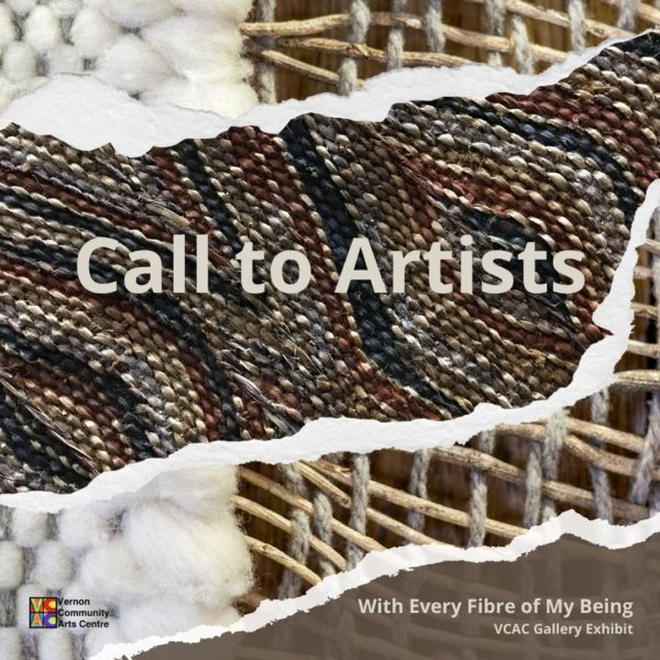 With Every Fibre of My Being – Artist Call